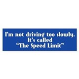 Speed Limit Not Slow Bumper Sticker