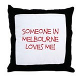 Someone In Melbourne Loves Me! Throw Pillow