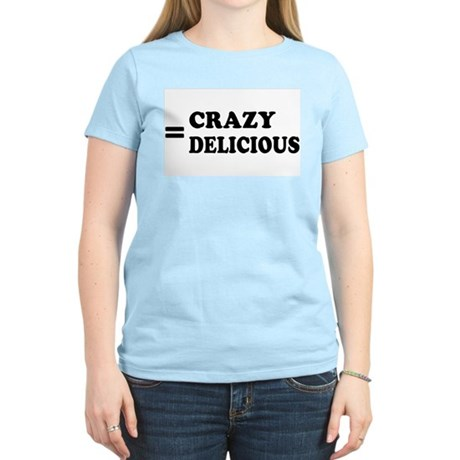 = Crazy Delicious Womens Pink T-Shirt
