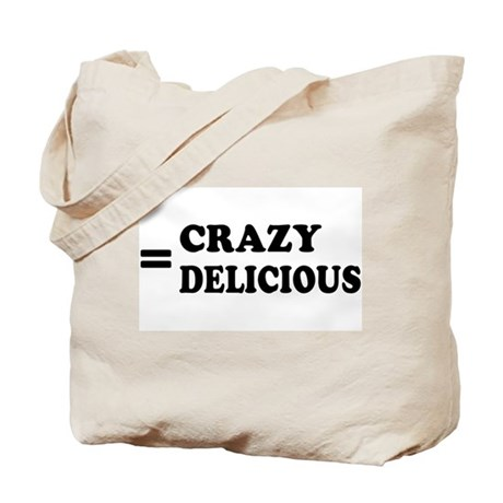 = Crazy Delicious Tote Bag