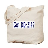Got DD-214? Tote Bag