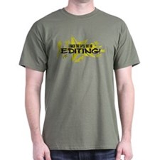 I ROCK THE S#%! - EDITING T-Shirt