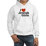 I Love Jewish girls Hooded Sweatshirt
