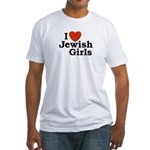 I Love Jewish girls Fitted T-Shirt