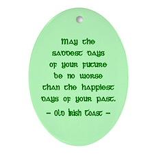 Sad & Happy Days Irish Blessing Ornament (Oval