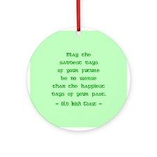 Sad & Happy Days Irish Blessing Ornament (Round)