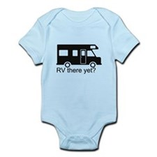 RV there yet? Infant Bodysuit
