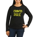 Frants rhymes with Pance Women's Long Sleeve Dark