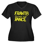 Frants rhymes with Pance Women's Plus Size V-Neck