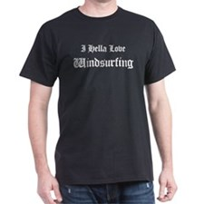 I Hella Love Windsurfing  Black T-Shirt