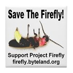 Save The Firefly Tile Coaster