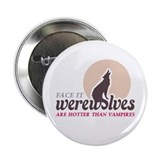 "Hotter than Vampires 2.25"" Button"