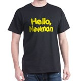"""Hello, Newman"" Black T-Shirt"