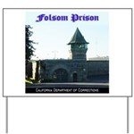 Folsom Prison Yard Sign