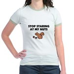 Stop Staring at My Nuts Jr. Ringer T-Shirt