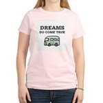 Dreams Do Come True Women's Light T-Shirt