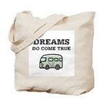 Dreams Do Come True Tote Bag