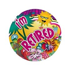 "Tropical Retirement 3.5"" Button"