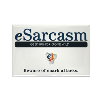 Large eSarcasm Magnet