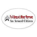 Burglar's Worst Nighmare Sticker (Oval)