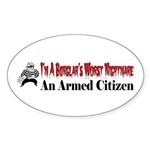 Burglar's Worst Nighmare Sticker (Oval 10 pk)
