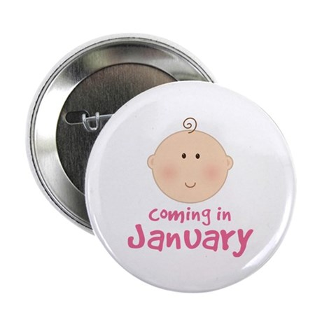 "Baby Coming In January 2.25"" Button"
