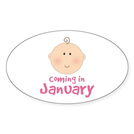 Baby Coming In January Sticker (Oval)