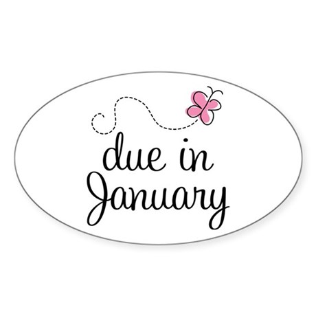 Due In January Sticker (Oval)
