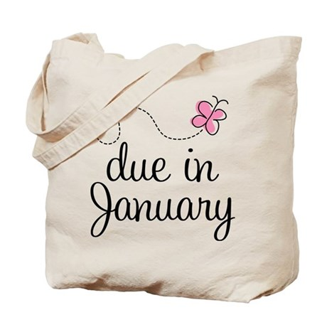 Due In January Tote Bag