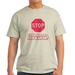 STOP! Light T-Shirt