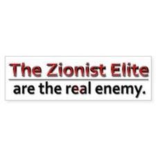 Zionist Elite Enemy - Bumper Sticker