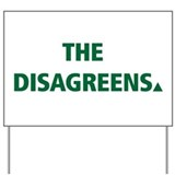 The Disagreens Yard Sign
