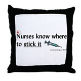 Nurse..Stick it Throw Pillow