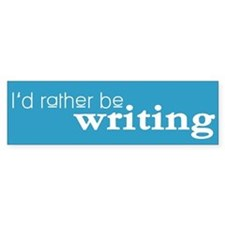 Writer/Author Writing Bumper Sticker