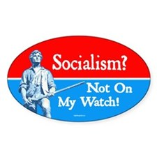Socialism - Not On My Watch Decal