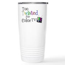 Too Twisted for Color TV Travel Mug