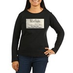 Bill of Rights Women's Long Sleeve Dark T-Shirt