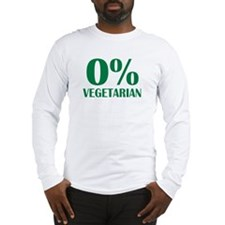 Meat - BBQ - 0% Vegetarian Long Sleeve T-Shirt