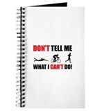 Don't tell me what I can't do Journal