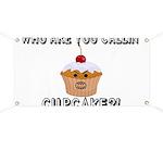 Don't Call Me Cupcake Banner