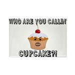 Don't Call Me Cupcake Rectangle Magnet (10 pack)