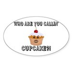 Don't Call Me Cupcake Sticker (Oval 10 pk)