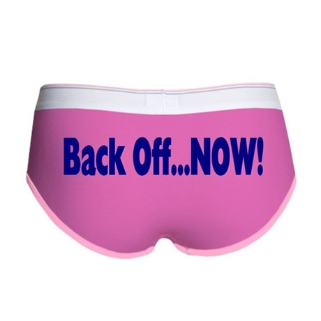 Back Off Now Women's Boy Brief