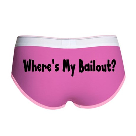 Where's My Bailout Women's Boy Brief