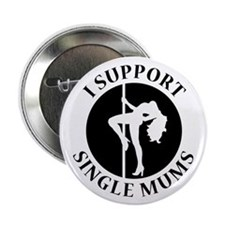 "Stripper Mums T-Shirt 2.25"" Button (10 pack)"