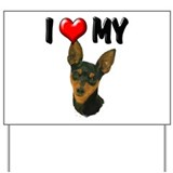 I Love My Min Pin Yard Sign