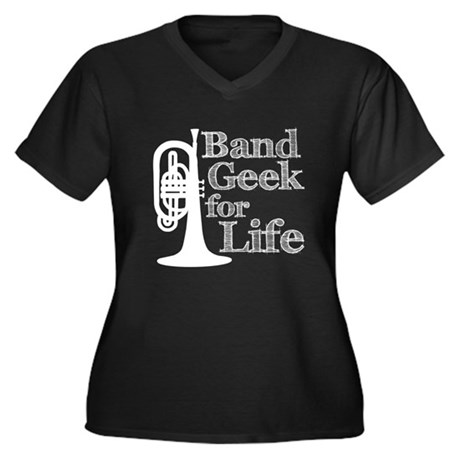 Band Geek for Life Women's Plus Size V-Neck Dark T