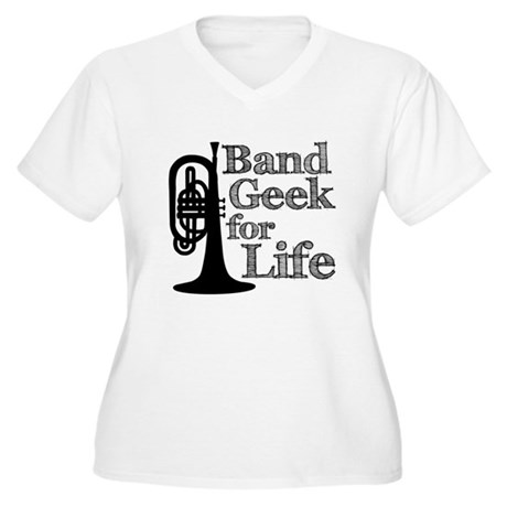 Band Geek for Life Women's Plus Size V-Neck T-Shir