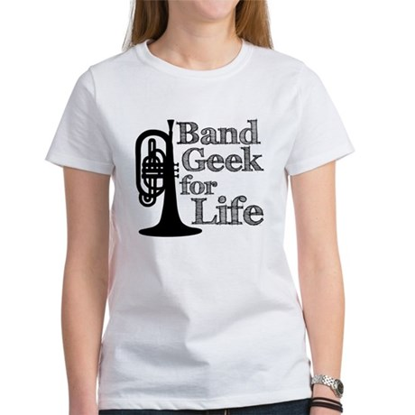 Band Geek for Life Women's T-Shirt