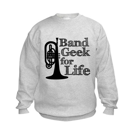 Band Geek for Life Kids Sweatshirt